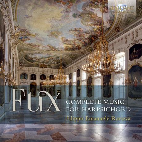 COMPLETE MUSIC FOR HARPSICHORD/ FILIPPO EMANUELE RAVIZZA [푹스: 하프시코드를 위한 음악 전곡 - 필리포 에마누엘레 라비짜]