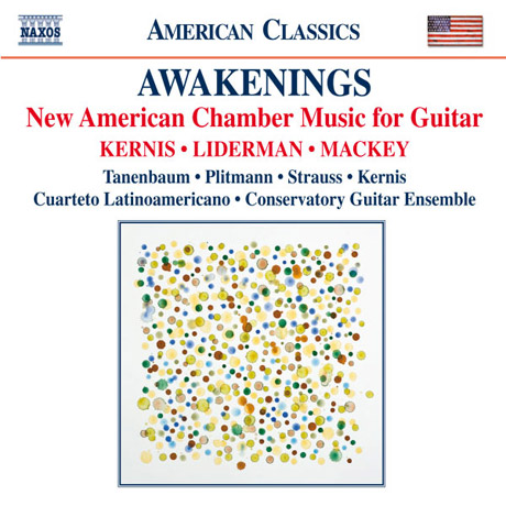 AWAKENINGS: NEW AMERICAN CHAMBER MUSIC FOR GUITAR/ DAVID TANENBAUM [기타를 위한 미국의 새로운 실내악 작품들]
