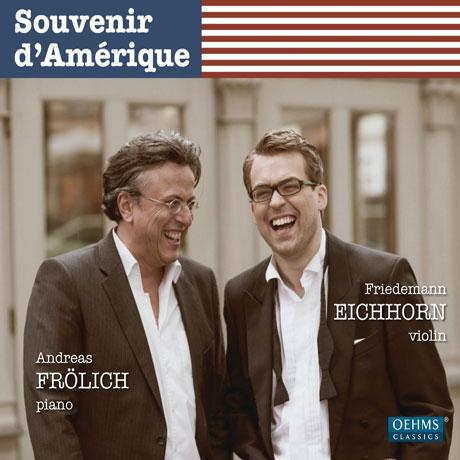 SOUVENIR D`AMERIQUE/ ANDREAS FROLICH, FRIEDEMANN EICHHORN