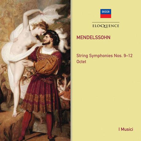 STRING SYMPHONIES NOS.9-12 & OCTET/ I MUSICI [멘델스존: 현을 위한 교향곡 10~12번, 8중주 - 이무지치]