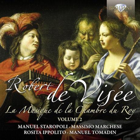 LA MUSIQUE DE LA CHAMBRE DU ROY VOL.2/ MANUEL STAROPOLI, ROSITA IPPOLITO [드 비세: 왕의 방을 위한 음악 2집]