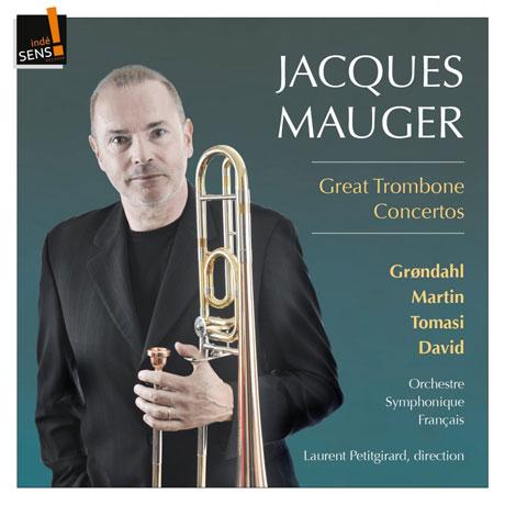 GREAT TROMBONE CONCERTOS/ JACQUES MAUGER, LAURENT PETITGIRARD [다비트, 토마시, 그뢴달: 위대한 트롬본 협주곡]