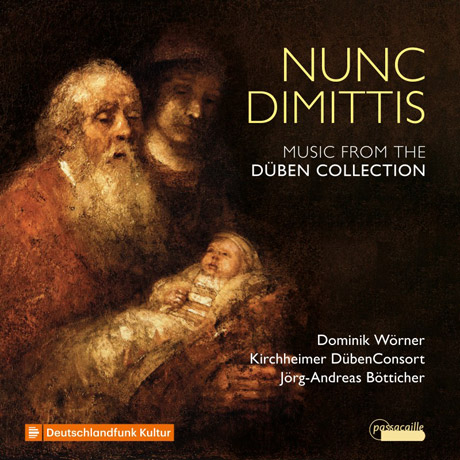 NUNC DIMITTIS: MUSIC FROM THE DUBEN COLLECTION [뒤벤 컬렉션의 음악: 포흘, 푀르스터, 뷔트너, 쉬츠, 크리거, 크뉘퍼의 기악 및 성악 작품집]