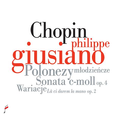 POLONAISES, SONATA IN C MINOR OP.4/ PHILIPPE GIUSIANO [쇼팽: 돈조반니 변주곡, 6곡의 폴로네즈, 피아노 소나타 1번 - 필립 주시아노]