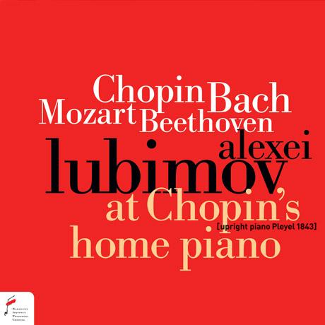 AT CHOPIN`S HOME PIANO [쇼팽의 가정 피아노: 쇼팽, 베토벤, 바흐, 모차르트 - 알렉세이 루비모프]