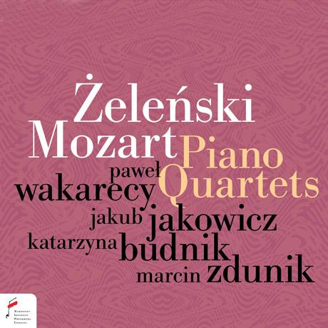 PIANO QUARTETS/ PAWEL WAKARECY [젤린스키 & 모차르트: 피아노 사중주]