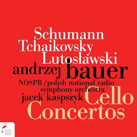 CELLO CONCERTOS/ ANDRZEJ BAUER, JACEK KASPSZYK [슈만 & 루토스와프스키: 첼로 협주곡, 차이코프스키: 로코코 주제에 의한 변주곡 - 안제이 바우에르]