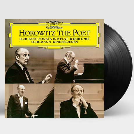 HOROWITZ THE POET: SCHUBERT & SCHUMANN [슈만: 어린이 정경 & 슈베르트: 피아노 소나타 - 블라디미르 호로비츠] [180G LP]