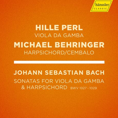 SONATAS FOR VIOLA DA GAMBA & HARPSICHORD BWV 1027-1029/ HILLE PERL, MICHAEL BEHRINGER [바흐: 비올라 다 감바 소나타 전곡(1-3번) - 힐레 페를, 미하엘 베링거]
