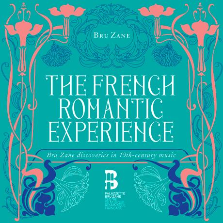 THE FRENCH ROMANTIC EXPERIENCE [프랑스 낭만주의 음악 선집]