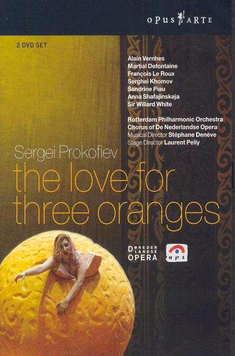 THE LOVE FOR THREE ORANGES/ STEPHANE DENEVE [프로코피에프: 세 개의 오렌지의 사랑 - 스테판 데네브]
