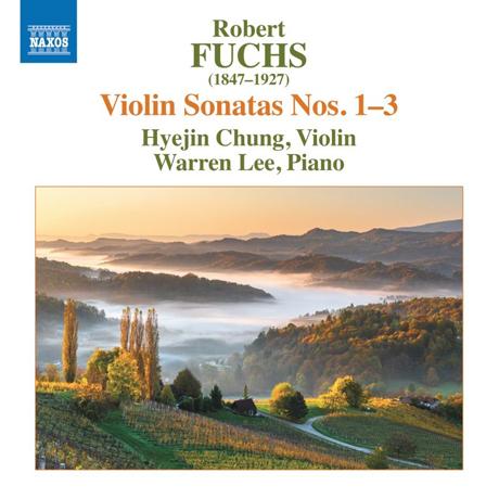 VIOLIN SONATAS NOS.1-3/ HYEJIN CHUNG, WARREN LEE [로베르트 푹스: 바이올린 소나타 1-3번 | 정혜진]