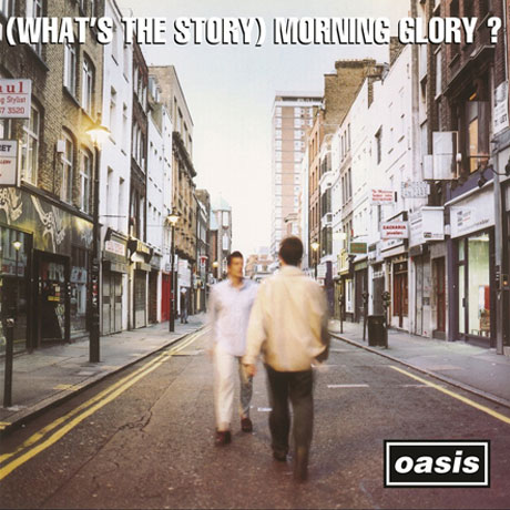 (WHAT`S THE STORY) MORNING GLORY? [ORIGINAL RECORDING REMASTERED]