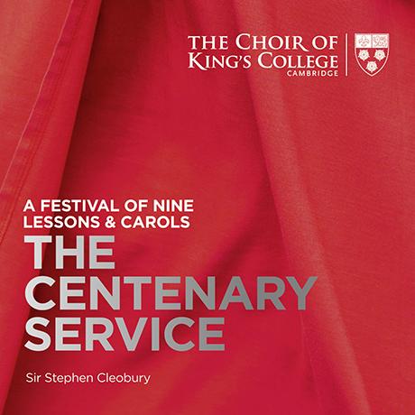 THE CENTENARY SERVICE/ STEPHEN CLEOBURY [SACD HYBRID] [100년간의 예배: 2019년 나인 레슨과 캐롤 페스티벌 - 캠브리지 킹스 칼리지 합창단] [딜럭스반]