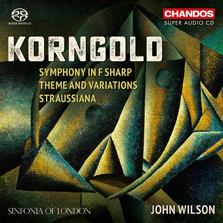 SYMPHONY IN F SHARP, THEME AND VARIATIONS, STRAUSSIANA/ JOHN WILSON [SACD HYBRID] [코른골트: 교향곡, 주제와 변주, 슈트라우시아나 - 존 윌슨]