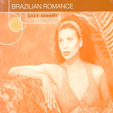 JAZZ MOODS/ BRAZILIAN ROMANCE