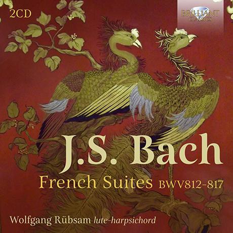 FRENCH SUITES BWV 812-817/ WOLFGANG RUBSAM [바흐: 프랑스 모음곡 1-6번 | 볼프강 뤼브잠]