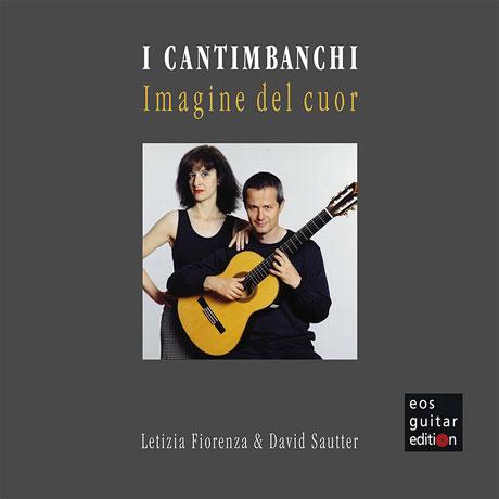 I CANTIMBANCHI: IMAGINE DEL CUOR/ LETIZIA FIORENZA, DAVID SAUTTER [노래의 부두: 마음의 이미지 - 피오렌차, 자우터]