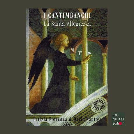I CANTIMBANCHI: LA SANTA ALLEGREZZA/ LETIZIA FIORENZA, DAVID SAUTTER [노래의 부두: 신성한 환희 - 피오렌차, 자우터]