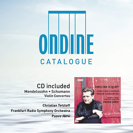VIOLIN CONCERTOS/ CHRISTIAN TETZLAFF, PAAVO JARVI [CD+카달로그] [멘델스존 & 슈만: 바이올린 협주곡과 환상곡 - 테츨라프, 예르비]