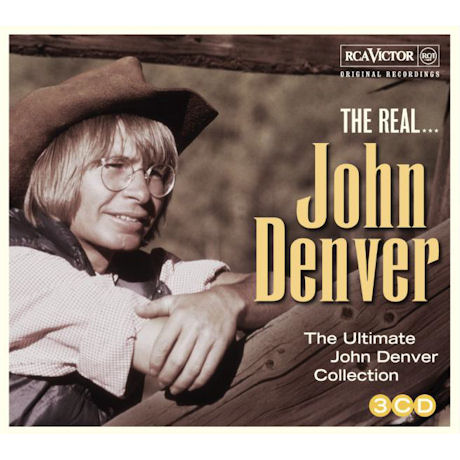 THE REAL...THE ULTIMATE JOHN DENVER COLLECTION