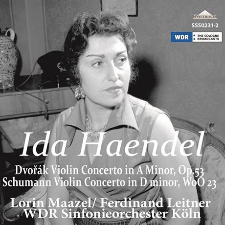 VIOLIN CONCERTOS/ IDA HAENDEL, LORIN MAAZEL, FERDINAND LEITNER [드보르작& 슈만: 바이올린 협주곡 - 이다 헨델, 마젤, 라이트너]
