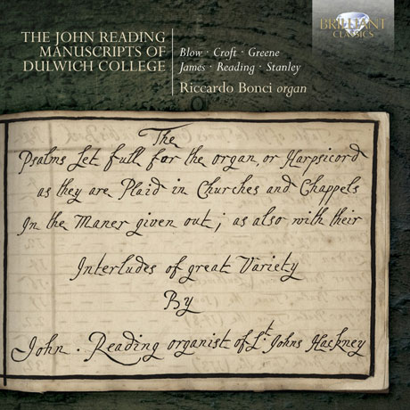 THE JOHN READING MANUSCRIPTS OF DULWICH COLLEGE/ RICCARDO BONCI
