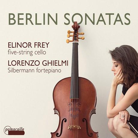 BERLIN SONATAS: CELLO SONATAS/ ELINOR FREY (5 STRING CELLO), LORENZO GHIELMI [베를린 소나타: 아벨, C.P.E.바흐, J.C.F.바흐 등의 첼로 소나타]