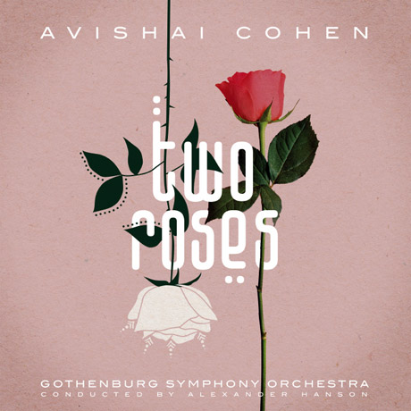 TWO ROSES WITH GOTHENBURG SYMPHONY ORCHESTRA