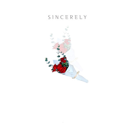 SINCERELY [EP]
