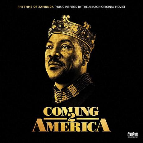 RHYTHMS OF ZAMUNDA: MUSIC INSPIRED BY COMING 2 AMERICA [커밍 2 아메리카: 인스파이어드 앨범]