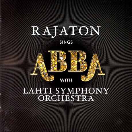 RAJATON SINGS ABBA WITH LAHTI SYMPHONY ORCHESTRA