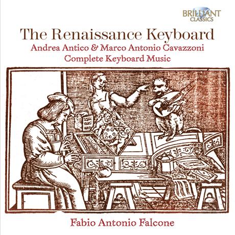 THE RENAISSANCE KEYBOARD: COMPLETE KEYBOARD MUSIC/ FABIO ANTONIO FALCONE [르네상스 키보드: 카바쪼니 & 안티코 키보드 작품 전집]