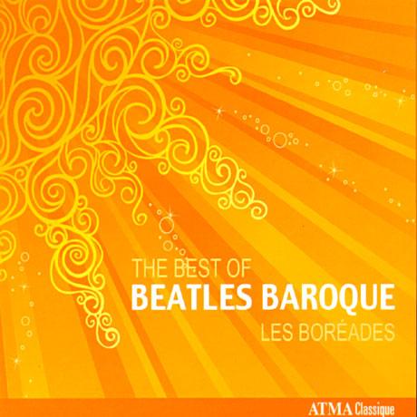 THE BEST OF BEATLES BAROQUE/ LES BOREADES