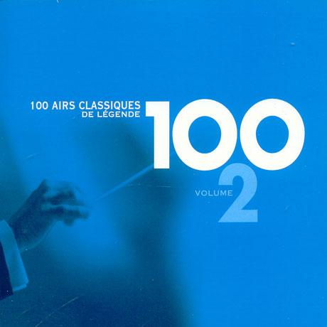 100 AIRS CLASSIQUES DE LEGENDE VOL.2
