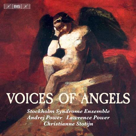 VOICES OF ANGELS/ ANDREJ POWER, LAWRENCE POWER, CHRISTIANNE STOTIJN [SACD HYBRID] [천사의 목소리: 실내악 작품 - 스톡홀름 신드롬 앙상블]