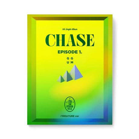 CHASE EPISODE 1. GGUM [싱글 5집] [I`MMATURE  VER]