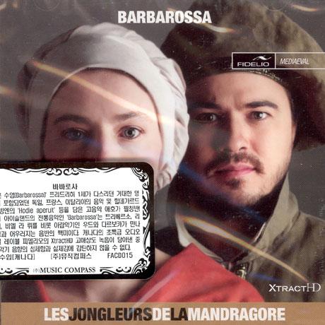 BARBAROSSA/ LES JONGLEURS DE LA MANDRAGORE [XTRACT HD]