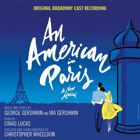 AN AMERICAN IN PARIS: ORIGINAL BROADWAY CAST RECORDING [뮤지컬 파리의 미국인]