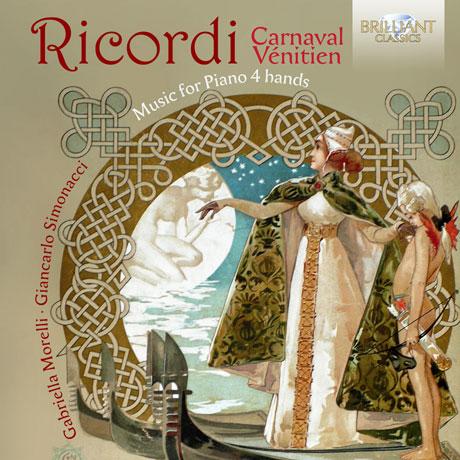 CARNAVAL VENITIEN: MUSIC FOR PIANO 4 HANDS/ GABRIELLA MORELLI, GIANCARLO SIMONACCI [리코르디: 네 손을 위한 피아노 작품]