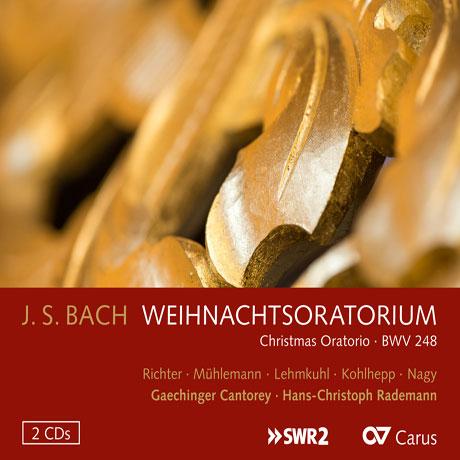 CHRISTMAS ORATORIUM BWV 248/ HANS-CHRISTOPH RADEMANN [바흐: 크리스마스 오라토리오 - 라데만]
