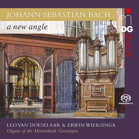 A NEW ANGLE/ LEO VAN DOESELAAR, ERWIN WIERSINGA [SACD HYBRID] [바흐: 바이올린 파르티타, 이탈리아 콘체르토 외(오르간 편곡버전) - 도에실라, 비에르징가]