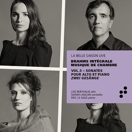 VIOLA SONATAS/ LISE BERTHAUD, SARAH LAULAN, ERIC LE SAGE [브람스: 비올라 소나타 1, 2번 - 실내악 전곡 녹음 프로젝트 5집 | 에릭 르 사쥬]