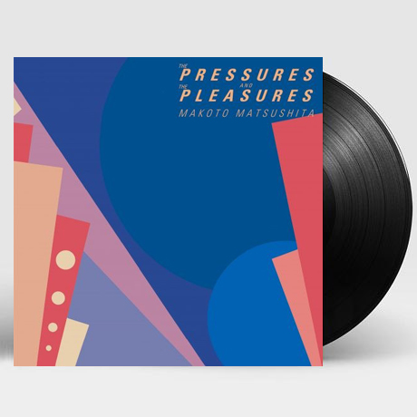 THE PRESSURES AND THE PLEASURES [LP] [한정반]