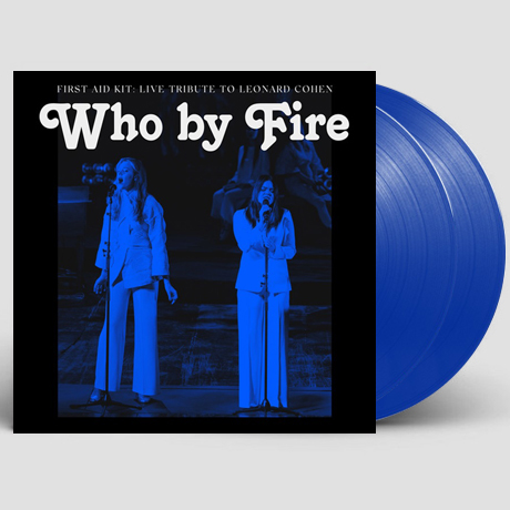 WHO BY FIRE - LIVE TRIBUTE TO LEONARD COHEN [LP]