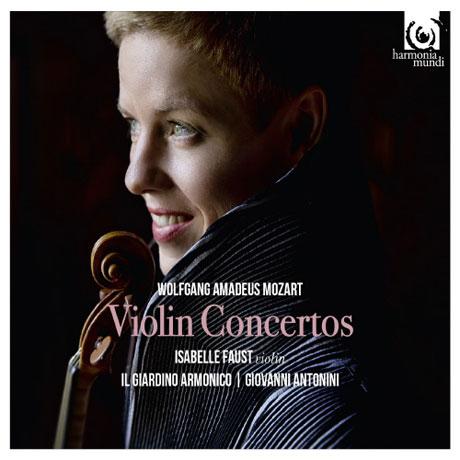 VIOLIN CONCERTOS/ ISABELLE FAUST, GIOVANNI ANTONINI [모차르트: 바이올린 협주곡 전집 - 이자벨 파우스트]