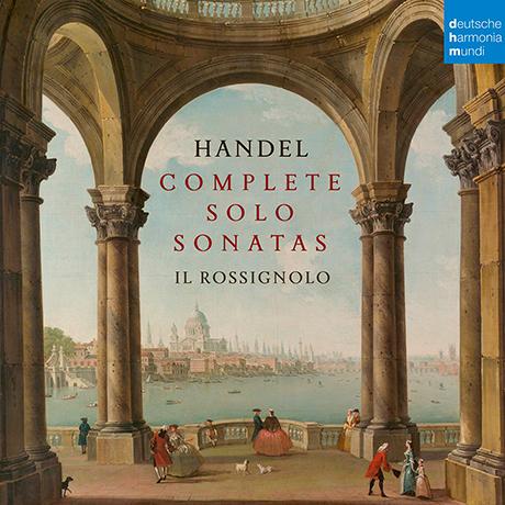 COMPLETE SOLO SONATAS/ IL ROSSIGNOLO [헨델: 솔로 소나타 전곡집 - 일 로시뇰로]
