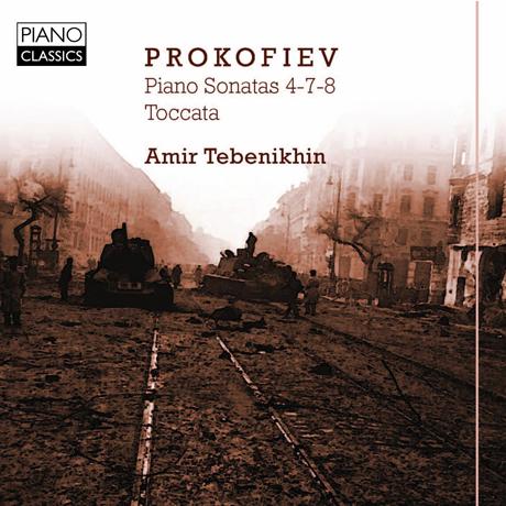PIANO SONATAS 4,7,8 & TOCCATA/ AMIR TEBENIKHIN