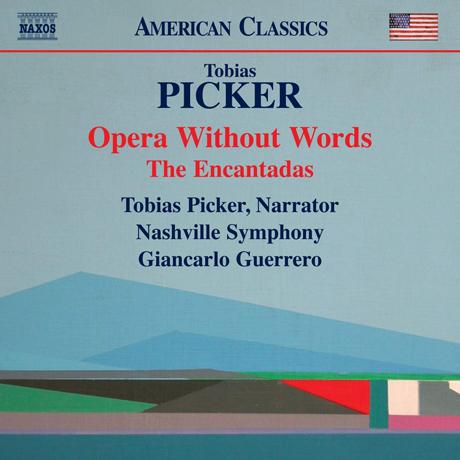 OPERA WITHOUT WORDS, THE ENCANTADAS/ GIANCARLO GUERRERO [피커: 엔칸타도 군도, 말 없는 오페라 - 게레로]