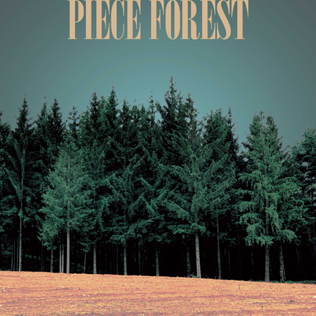 PIECE FOREST [EP]